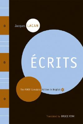 Ecrits By Lacan, Jacques/ Fink, Bruce (TRN)/ Fink, Heloise (COL)/ Grigg, Russell (COL)